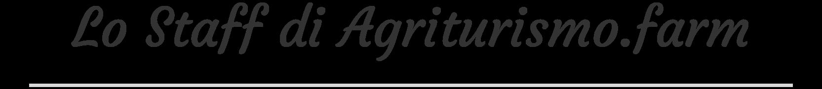 Lo Staff di Agriturismo.farm