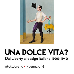 Dal Liberty al design italiano. 1900-1940