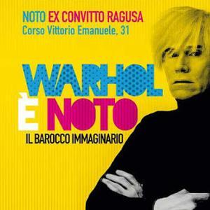 Warhol è Noto
