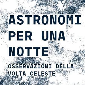 Astronomi per una notte