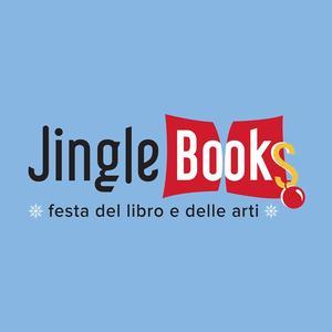 JingleBooks. Festa del Libro e delle Arti