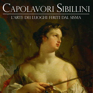 Capolavori Sibillini, Le Marche e i Luoghi della Bellezza