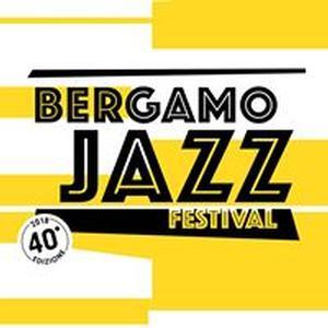 Bergamo Jazz Festival 2018