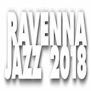 Ravenna Jazz 2018