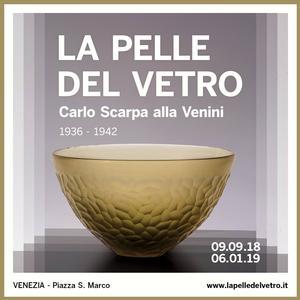 La Pelle del Vetro. Carlo Scarpa alla Venini 1936-1942